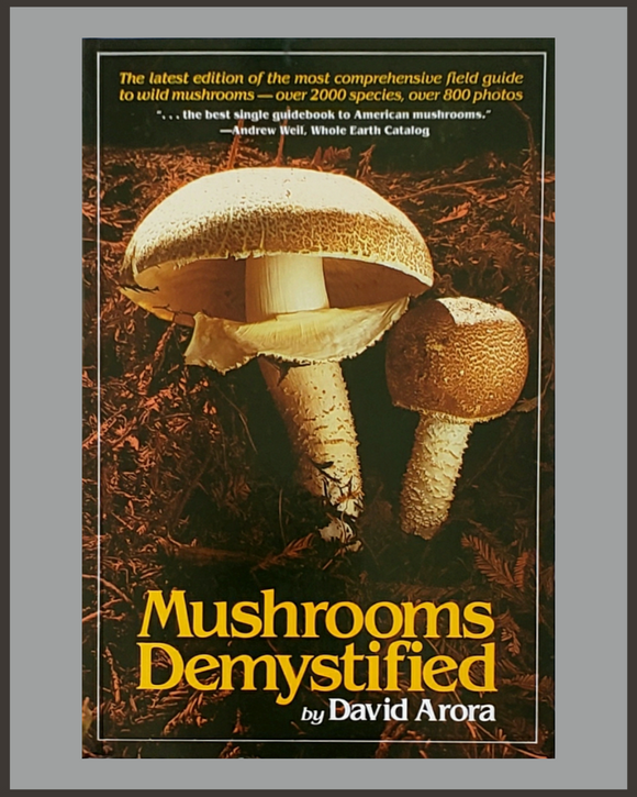 Mushrooms Demystified-David Arora