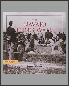 The Navajo Long Walk-Lawrence W. Cheek