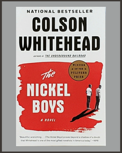 The Nickel Boys-Colson Whitehead