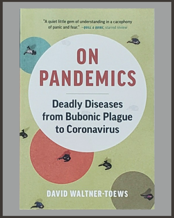 On Pandemics-David Waltner-Toews