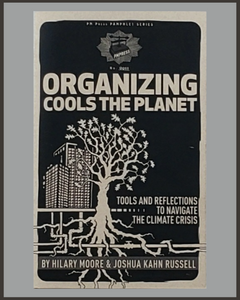 Organizing Cools The Planet-Hilary Moore & Joshua Kahn Russell