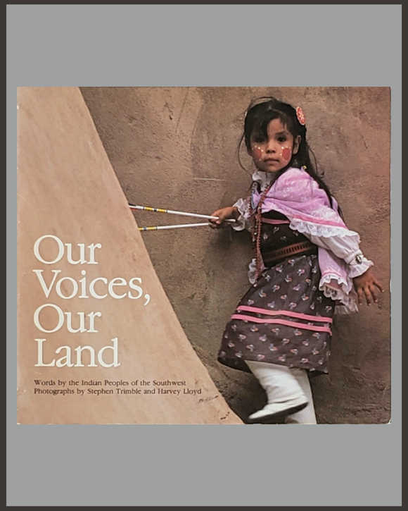 Our Voices Our Land-Stephen Trimble & Harvey Lloyd