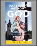 Parenting Without God-Dan Arel-SIGNED