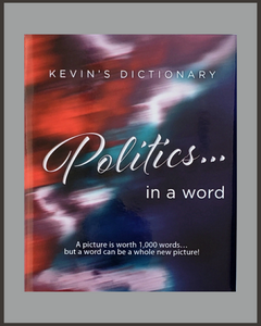 Politics...In A Word-Kevin West-SIGNED