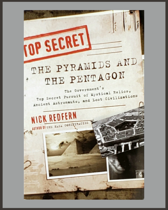 The Pyramids And The Pentagon-Nick Redfern