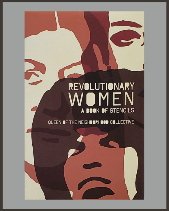 Revolutionary Women-Queen of the Neighborhood Collective