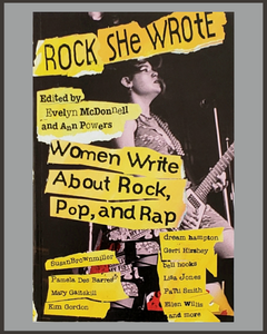Rock She Wrote-Evelyn McDonnell & Ann Powers