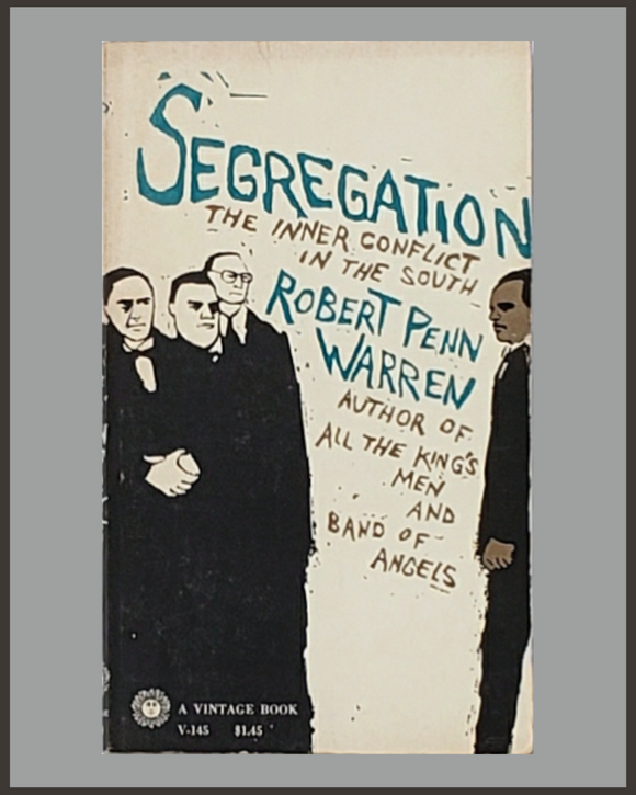 Segregation-Robert Penn Warren