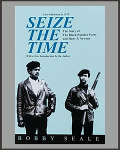 Seize The Time-Bobby Seale