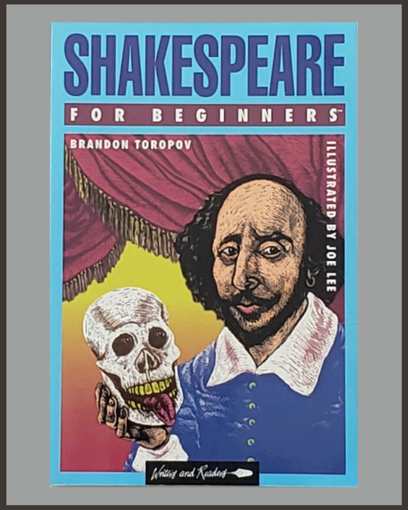 Shakespeare For Beginners-Brandon Toropov & Joe Lee