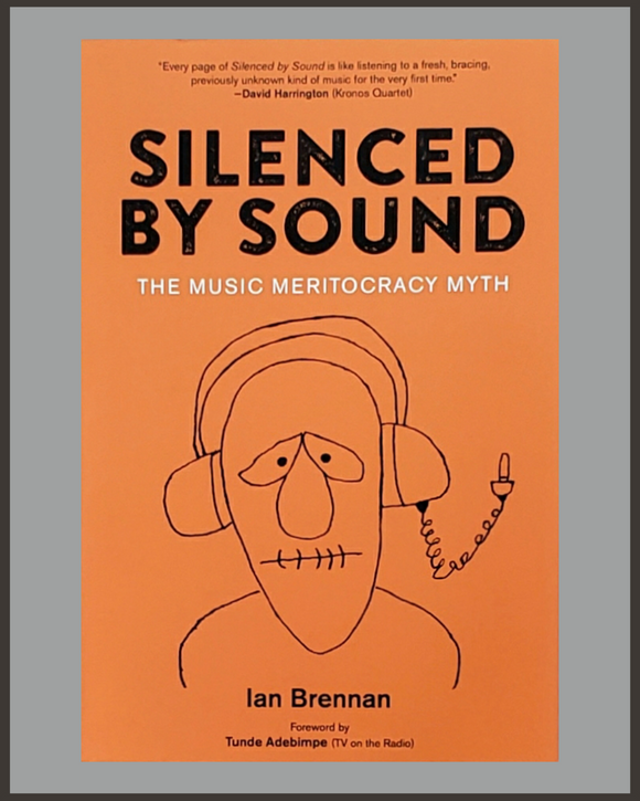 Silenced By Sound-Ian Brennan-SIGNED