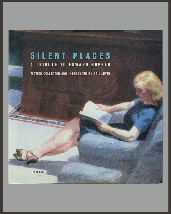 Silent Places-A Tribute To Edward Hopper-Gail Levin