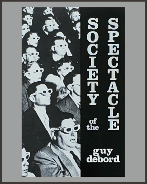 Society Of The Spectacle-Guy Debord