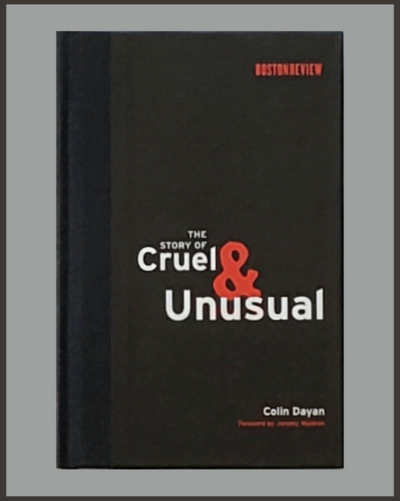 The Story Of Cruel & Unusual-Colin Dayan