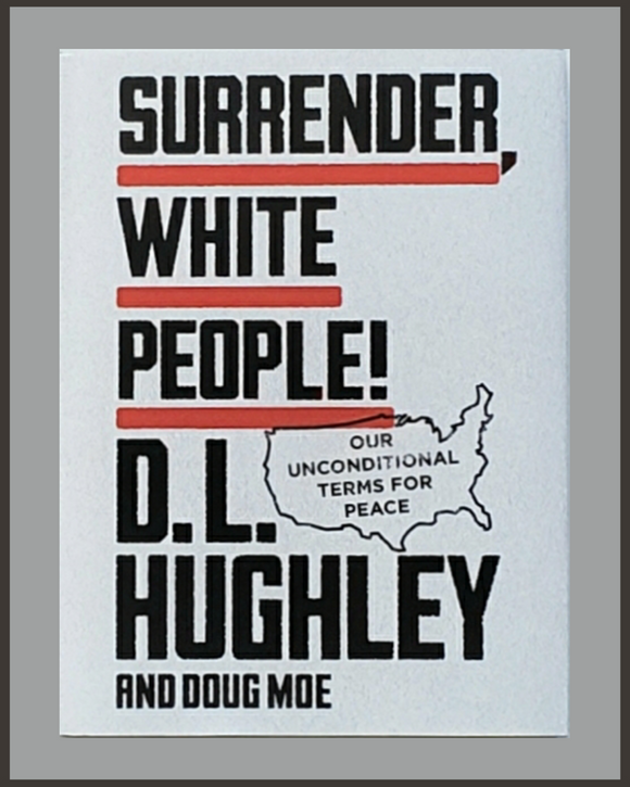 Surrender White People!-D. L. Hughley