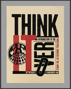 Think It Over: An Introduction To The IWW-Tim Acott