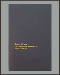 Singing For Another Revolution-Fred Voss-SIGNED