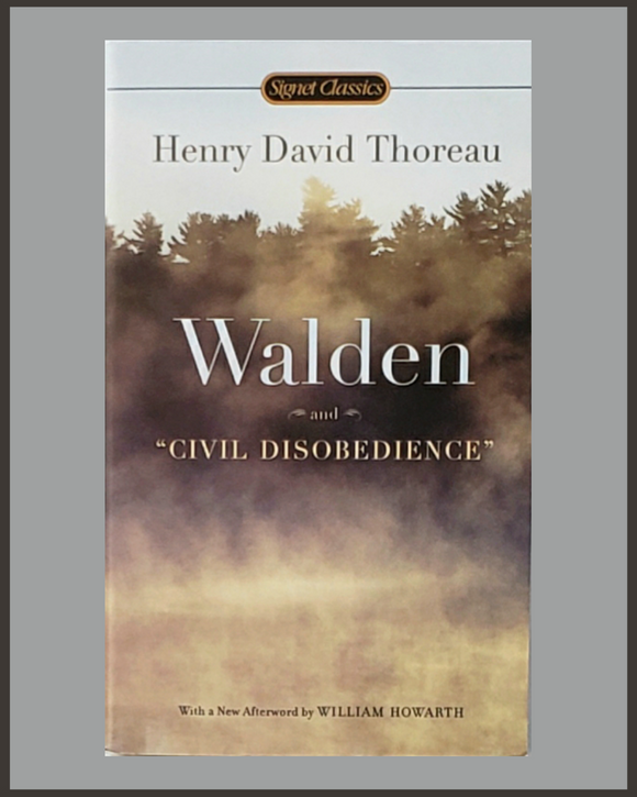 Walden & Civil Disobedience-Henry David Thoreau-Signet Classic