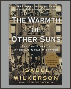 The Warmth Of Other Suns-Isabel Wilkerson
