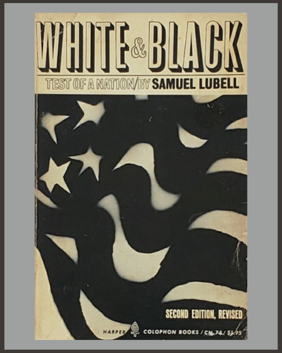 White And Black-Samuel Lubell