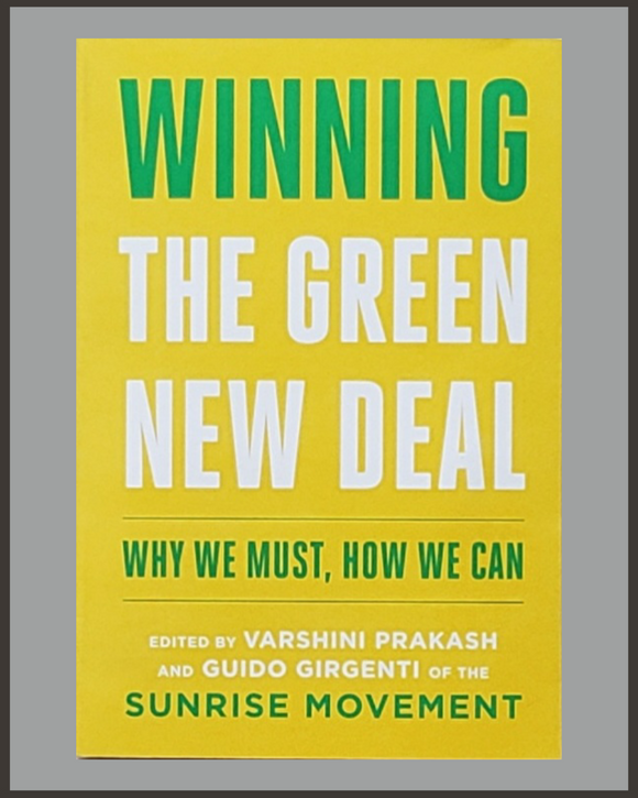 Winning The Green New Deal-Varshini Prakash & Guido Girgenti