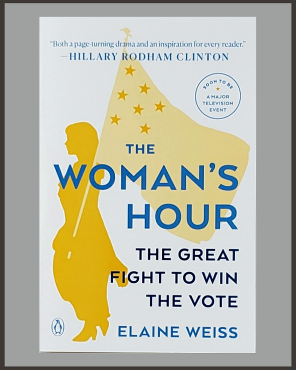 The Woman's Hour-Elaine Weiss