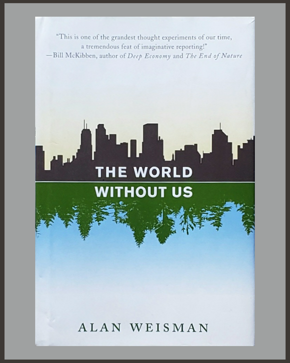 The World Without Us-Alan Weisman