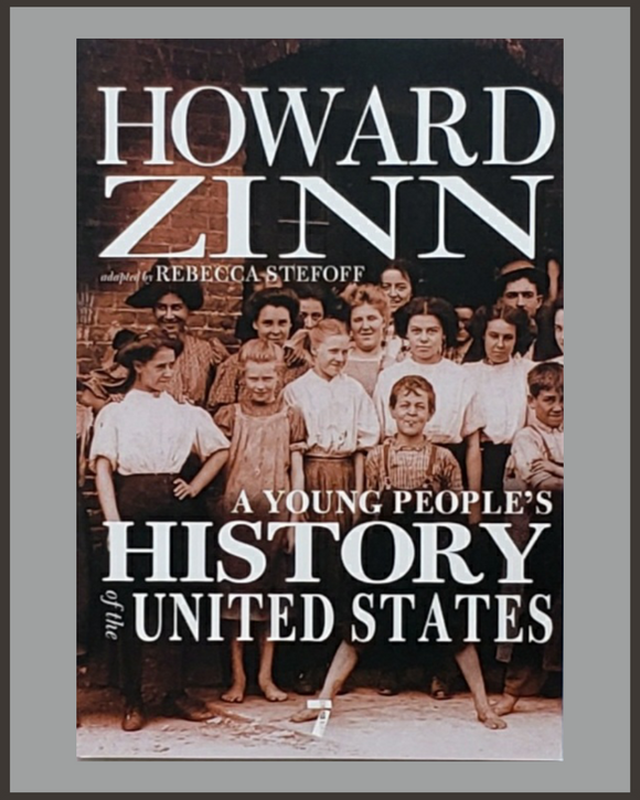 A Young People's History Of The United States-Howard Zinn