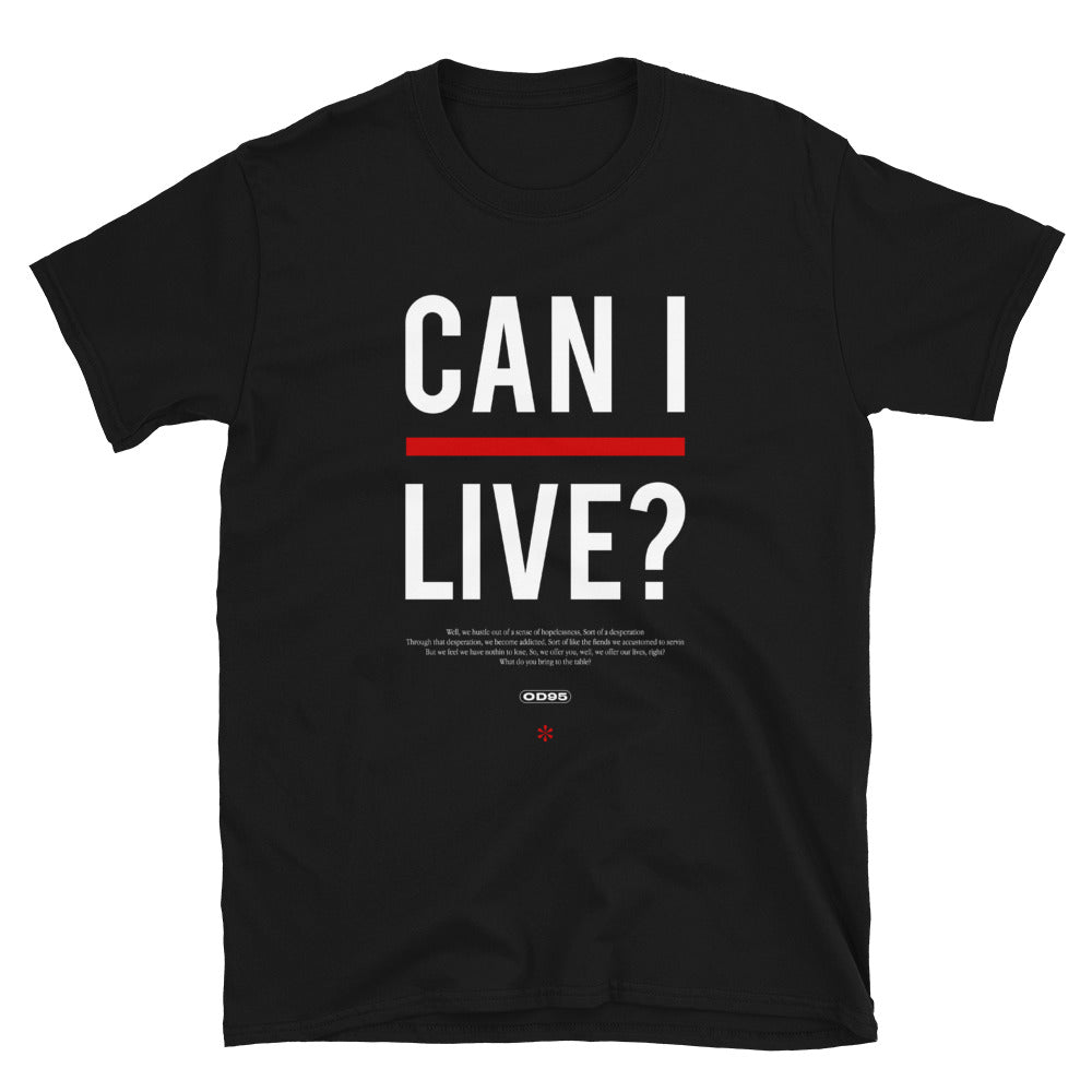 Can I Live Women's T-Shirt
