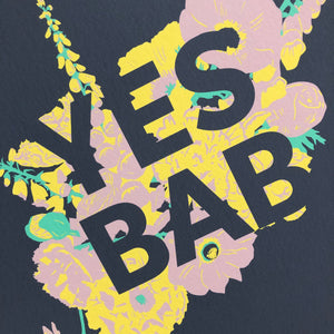 YES BAB floral fine art print (unframed)