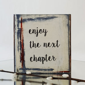 Enjoy the Next Chapter - Mini Word Block