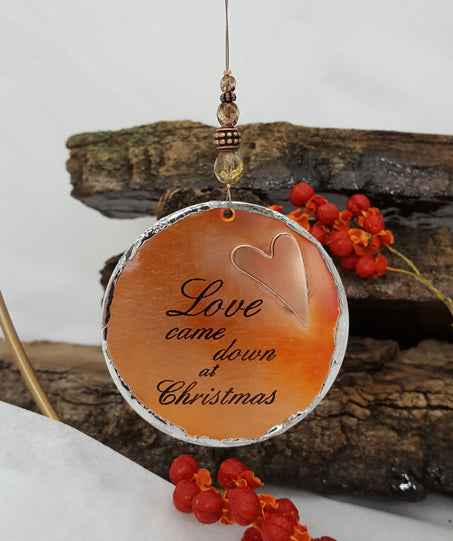 Love Came Down at Christmas - Ornament