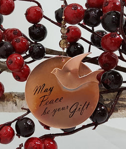 May Peace be your Gift - Ornament