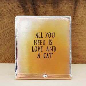 All You Need is Love and a Cat - Mini