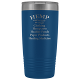 Hemp to Create Clothing, Hempcrete, Healthy Foods, Paper Products and Healing Medicine - 20 oz Tumbler