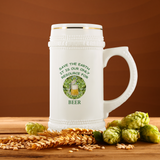 """Save the Earth-It Is Our Only Resource for Beer"" Hops behind Beer Stein - 22 oz Ceramic Beer Stein"