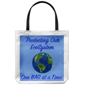 """One Bag at a Time"" Suggests a Way to Protect Mother Earth's EcoSystem on an 18"" Reusable Tote Bag"