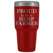 Load image into Gallery viewer, Proud to be a Hemp Hemp Farmer - 30 oz Metal Tumbler