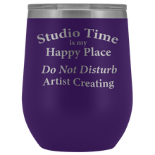 "Load image into Gallery viewer, ""Studio Time Is Artist's Happy Place""-12 oz Lidded Wine or Water Tumbler"