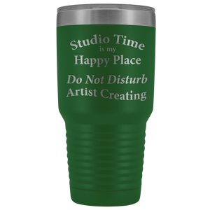 """Studio Time Is Artist's Happy Place"" - 30oz Metal Tumbler"