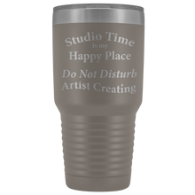 "Load image into Gallery viewer, ""Studio Time Is Artist's Happy Place"" - 30oz Metal Tumbler"