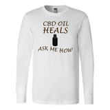 """CBD Oil Heals Ask Me How"" Brown Bottle on Copper Oil on Lg Sleeve Shirt"