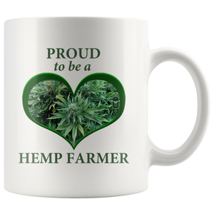 Proud To Be A Hemp Farmer - 11 oz White Ceramic Mug with Hemp Bud in a Green Heart