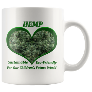 Hemp For Our Children's Future - 11 oz. white ceramic mug - Hemp Flowering Plants Ready for Harvest in a Green Heart