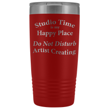 "Load image into Gallery viewer, ""Studio Time Is Artist's Happy Place"" - 20oz Metal Tumbler"