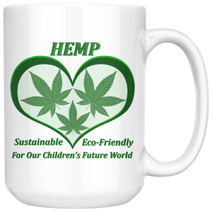 Hemp For Our Children's Future - 15 oz. white ceramic mug - 3 Hemp Leaves in a Green Heart