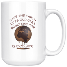 "Load image into Gallery viewer, ""Save the Earth-It Is Our Only Resource for Chocolate"" Mother Earth Melting - 15 oz. white ceramic mug"