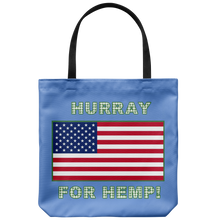 "Load image into Gallery viewer, Shout out ""Hurray For Hemp! on 18"" Reusable Tote Bag"