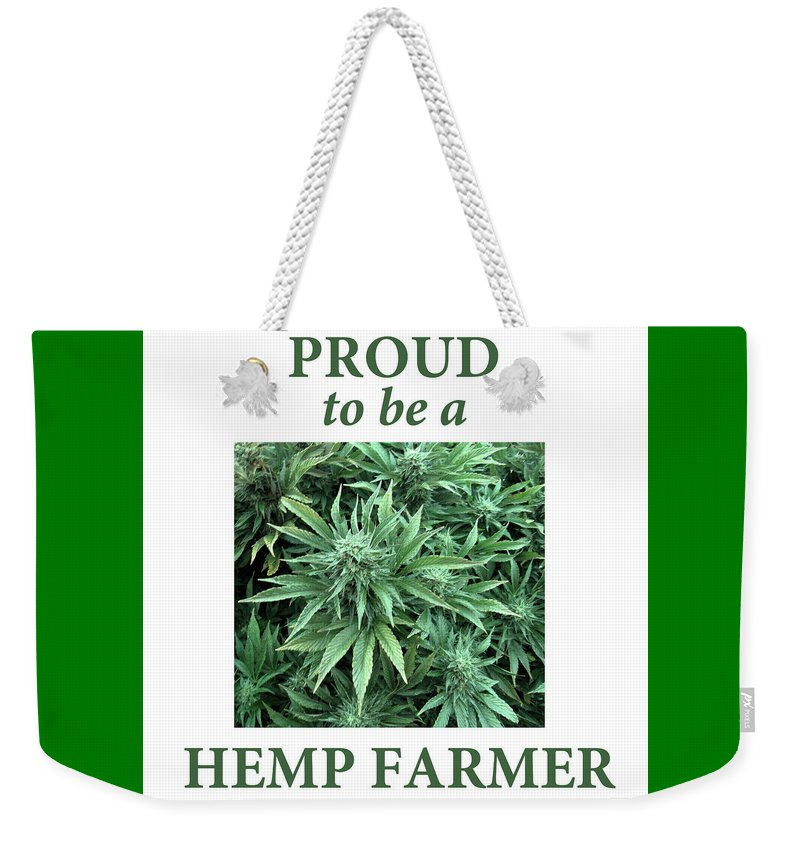 Proud To Be A Hemp Farmer Beautiful Bud - Weekender Tote Bag