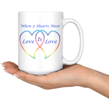 Load image into Gallery viewer, Two Hearts Meet Love is Love-15 oz Coffee Mug